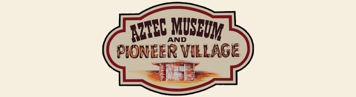 Aztec Museum and Pioneer Village